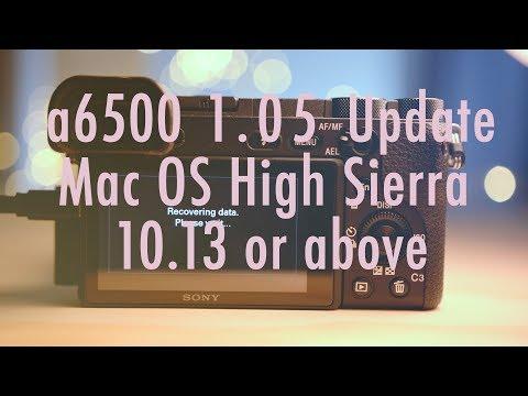 Update A6500 - Mac OS High Sierra 10.13 Above