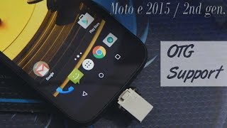 Does the Moto E 2015 / 2nd Gen Support USB OTG Lets Find Out!