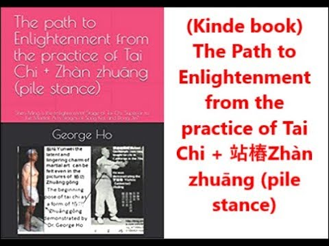The path to Enlightenment from the practice of Tai Chi + 站樁Zhàn zhuāng (pile stance)