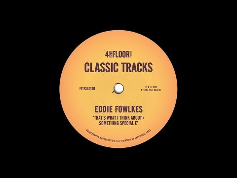 Eddie Fowlkes 'That's What I Think About'