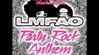 LMFAO - Party Rock Anthem (Ohad Revah Remix)