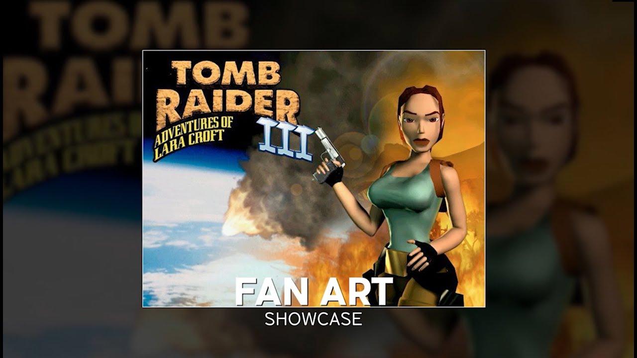 Tomb Raider III Fanart Showcase