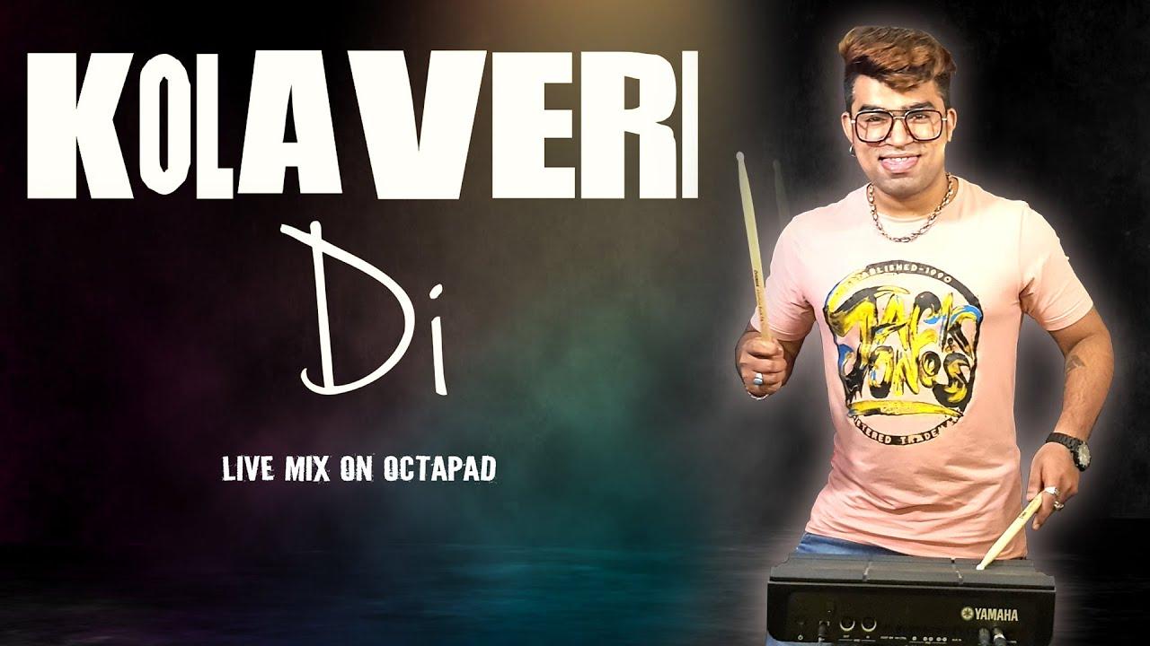 Kolaveri Di | Live Mix On Octapad | Janny Dholi