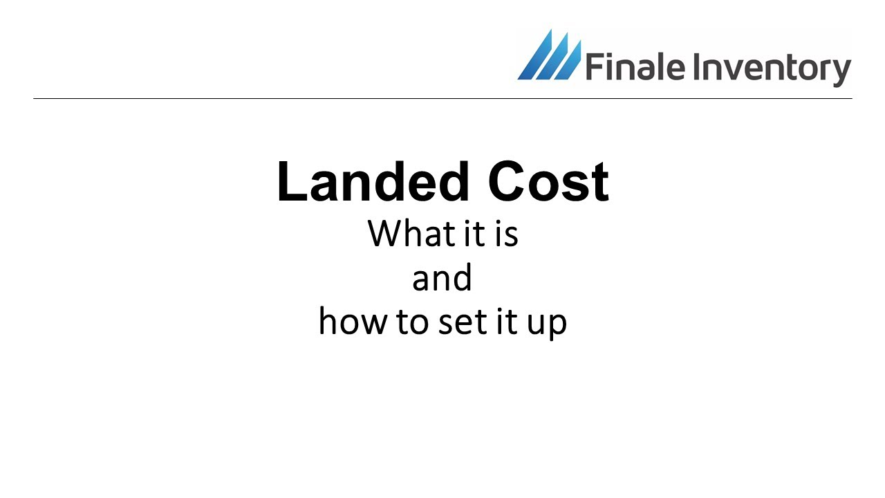 landed cost, Landed Costs