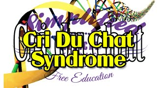 cri du chat syndrome simplified   medicine   genetics