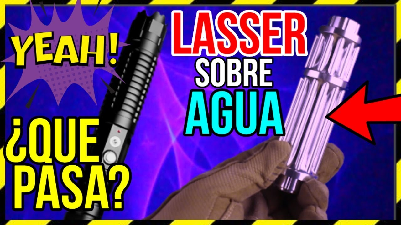 LASSER SOBRE DE AGUA ¡ESTO PASA! | lasser on water, this is the result
