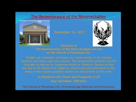 Celebrate theRemembrance of the Resurrectables A Cryonics Ceremony