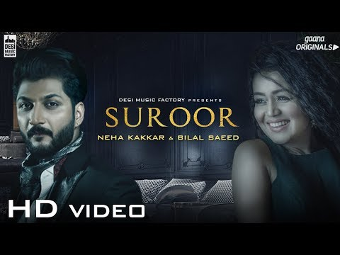 Thumbnail: Suroor - Neha Kakkar & Bilal Saeed | Official Video