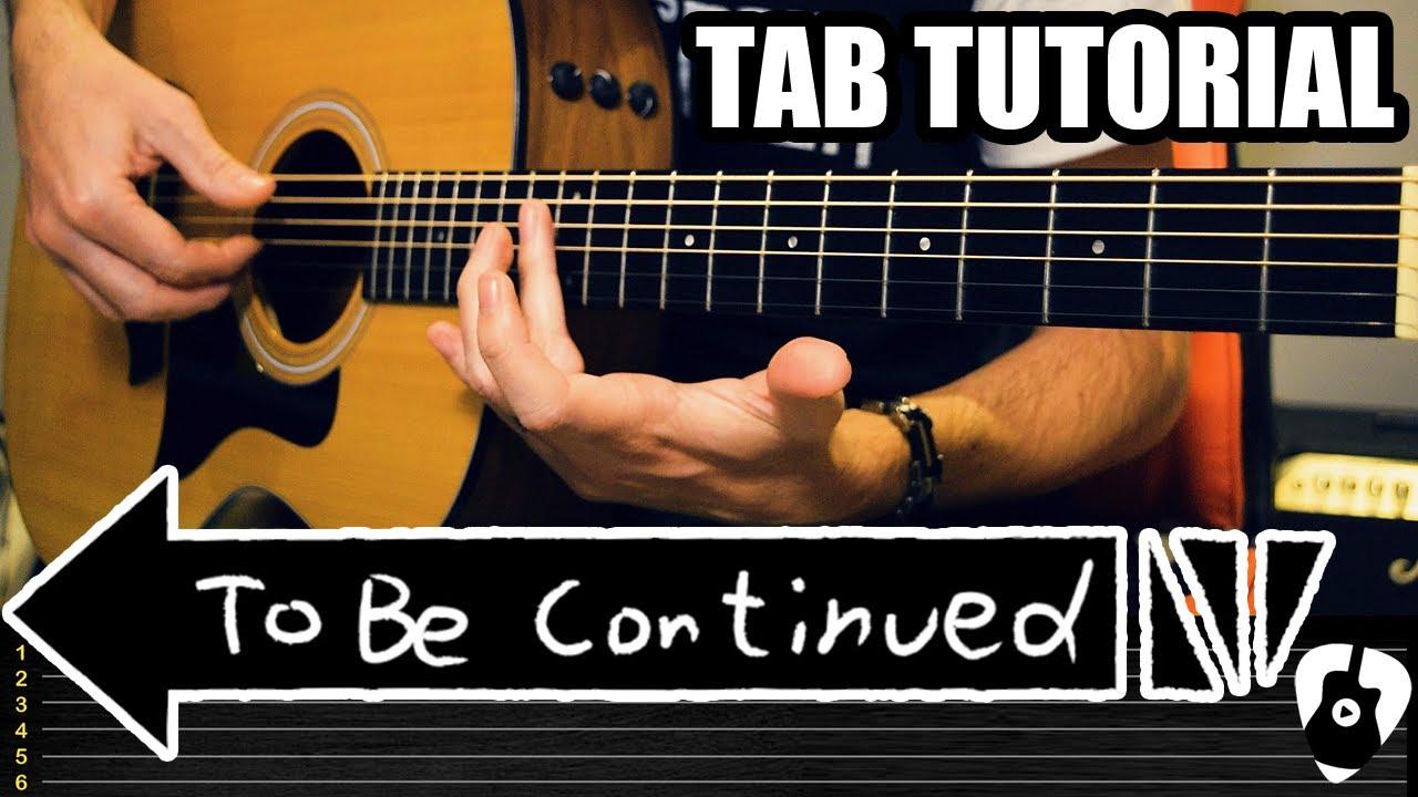 Como tocar la canción del MEME To Be Continued en guitarra acústica (Roundabout by Yes) Tablatura