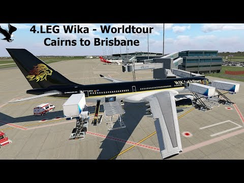 X-Plane11 | IVAO | 4.LEG WIKA-Worldtour | Cairns to Brisbane/  Airbus A330 Wika-Airlines  [GER/ENG]