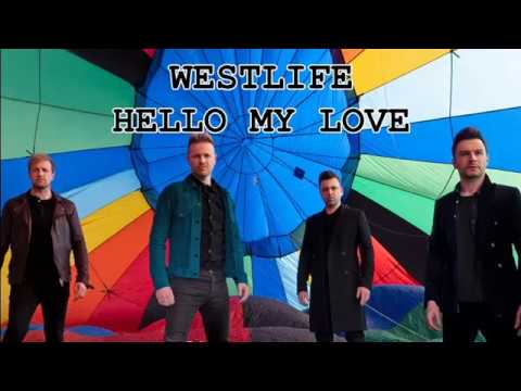 download WESTLIFE - HELLO MY LOVE
