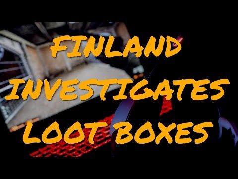 Finland Begins Investigating The Legality Of Loot Boxes