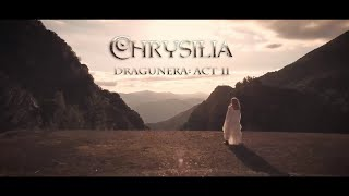 Chrysilia - Dragunera: Act II (Official Music Video)