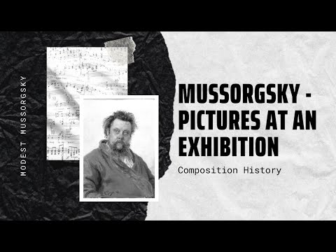 Mussorgsky - Pictures At An Exhibition - Music | History