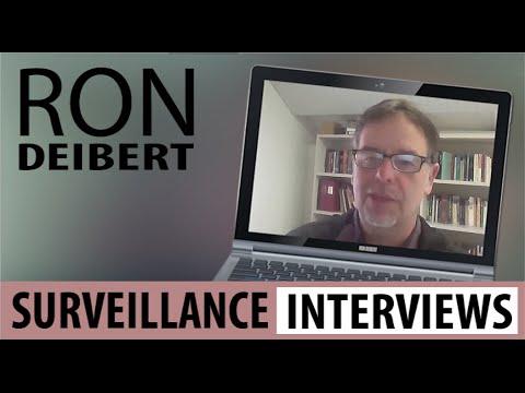 SURVEILLANCE INTERVIEWS:  Ron Deibert