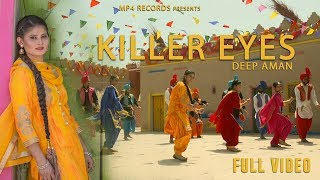 Deep Aman - Killer Eyes (Full Video) | Aayi Vaisakhi | Latest Punjabi Songs 2018 | Mp4 Records