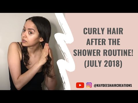 July 2018: Curly Hair After-Shower Routine Video