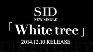 SID(シド)/White tree