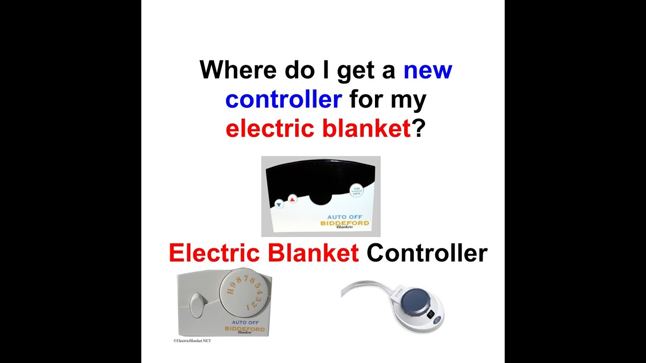 Where Do I Get A New Controller For My Electric Blanket