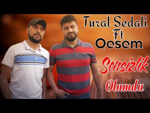 Tural Sedali Ft Qesem - Sensizlik Olumdu 2021 ( Official Klip)