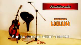 Khai Bahar - Luluh ( Karaoke Versi Akustik )