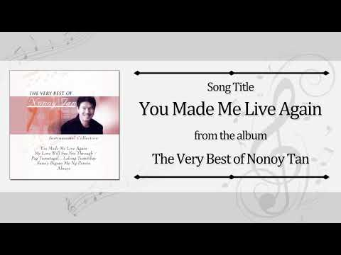 You Made Me Live Again (Instrumental) - Nonoy Tan