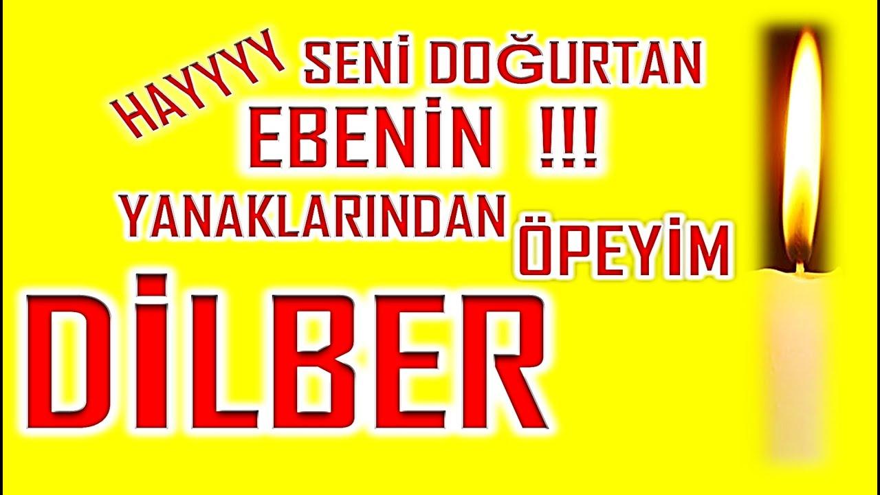 DİLBER İyi ki Doğdun :)  3. VERSİYON Komik Doğum günü Mesajı ,DOĞUMGÜNÜ VİDEOSU Made in Turkey :) 🎂