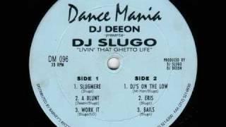 DJ SLUGO -- A BLUNT
