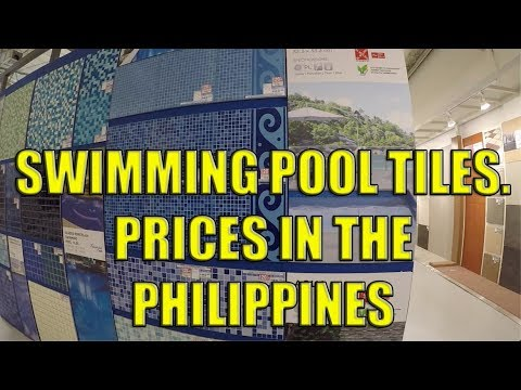 Swimming Pool Tiles. Prices In The Philippines.
