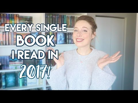 EVERY SINGLE BOOK I READ IN 2017!