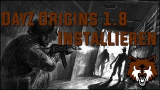 DayZ Origins 1.8 Installieren - Deutsch/German - 180p48