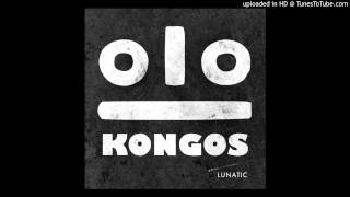 Download Kongos - Come with me now