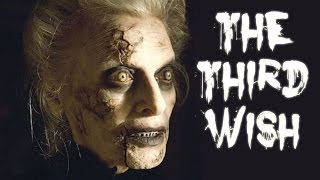 """""""The Third Wish"""" Creepypasta"""