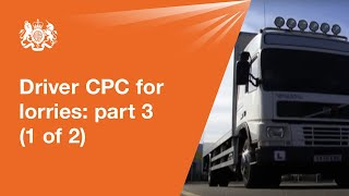 Driver CPC for lorries: module 3 - driving test (1 of 2)