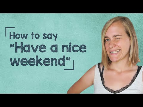 "German Lesson (44) - How to Say ""Have a nice weekend"" - A1"
