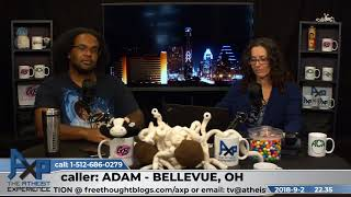 What Does God Need with a Starship (book) | Adam - Bellevue, OH | Atheist Experience 22.35