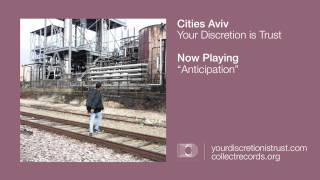 "Cities Aviv - ""Anticipation"" (Official) thumbnail"
