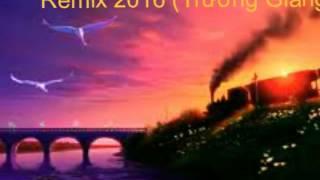 Chuyến Tàu Hoàng Hôn/Remix 2016