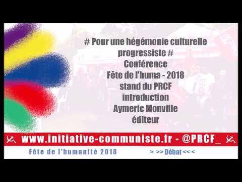 Conférence : Pour Une Hégémonie Culturelle -  Introduction Aymeric Monville