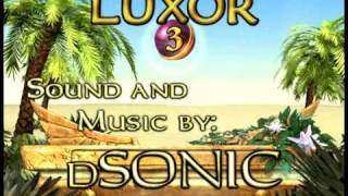 Luxor 3 Sound Effects and Music by dSonic