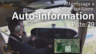 Atterrissage à Cosne en auto-information à bord d
