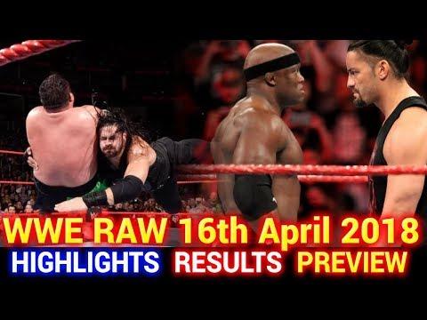 WWE Monday Night Raw 16th April 2018 Hindi Highlights Preview - Brock Lesnar vs Roman Reigns Results
