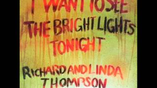 The End Of The Rainbow -  Richard & Linda Thompson