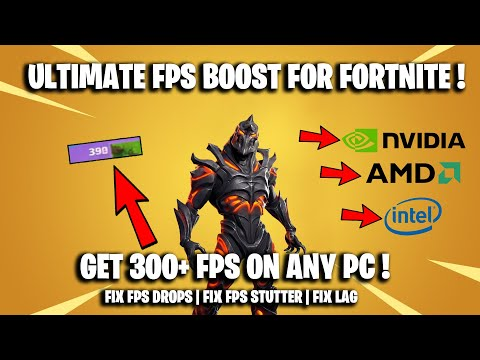 300 fps ultimate fps boost for fortnite fix fps drops fix - how to stop fortnite lag on pc