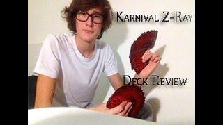 Deck Review: KARNIVAL Z-RAY  ZRAY DECK RECENSIONE CARTE MAZZO DI CARTE