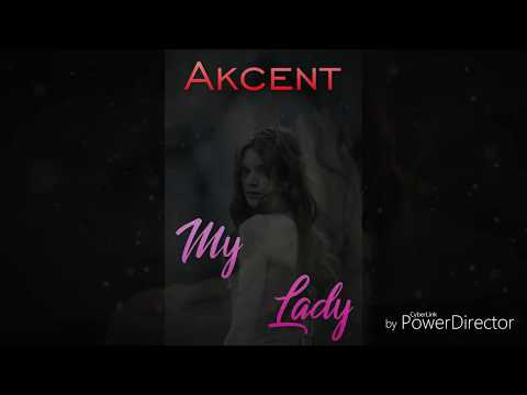 Akcent - My Lady (Feat. REEA) Latest Song