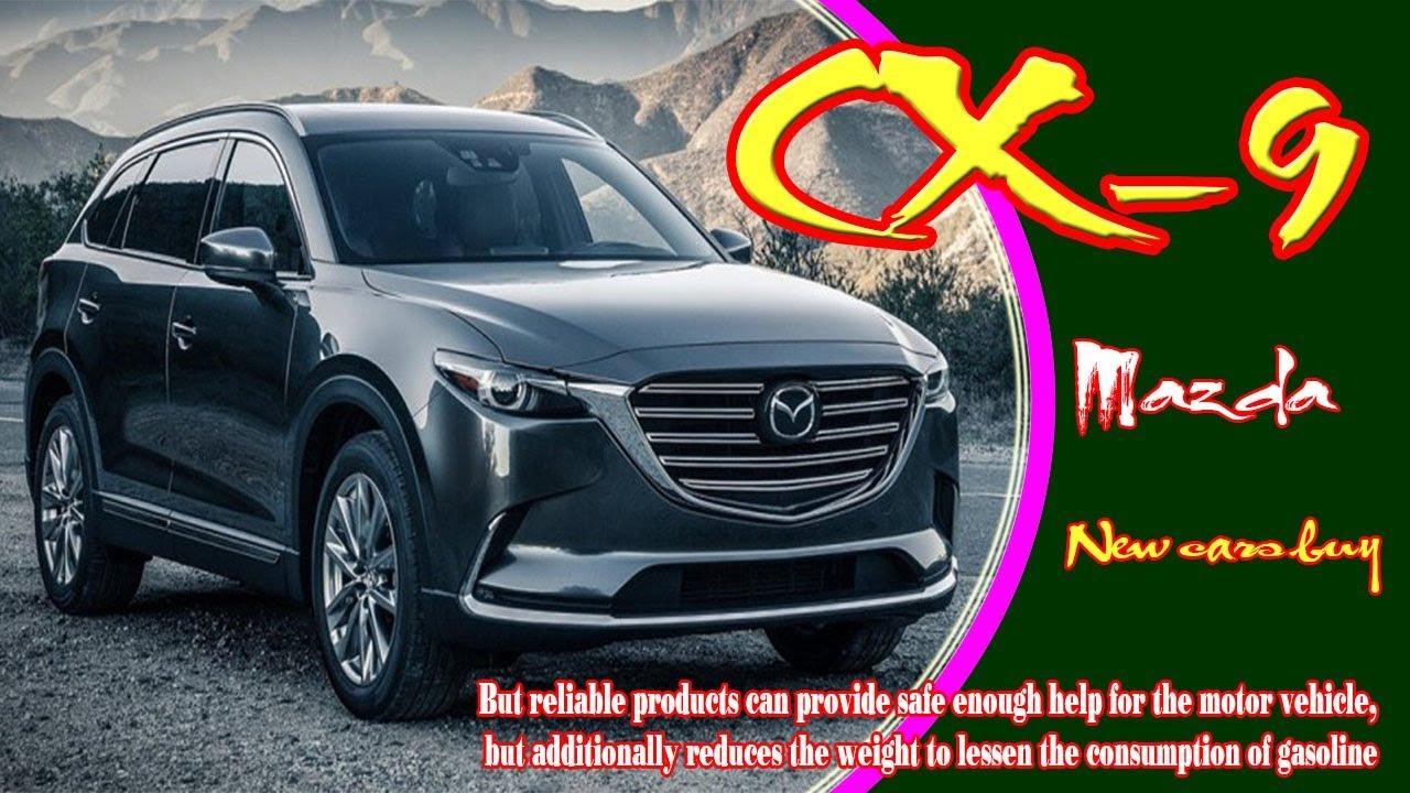 2020 Mazda CX-9 Redesign And New Colors >> 2020 Mazda Cx 9 2020 Mazda Cx 9 Touring 2020 Mazda Cx 9 Signature New Cars Buy