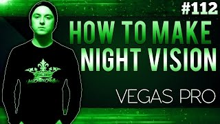 Sony Vegas Pro 13: How To Make A Night Vision Effect - Tutorial #112