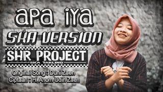 SHR PROJECT - APA IYA - (COVER) SKA VERSION