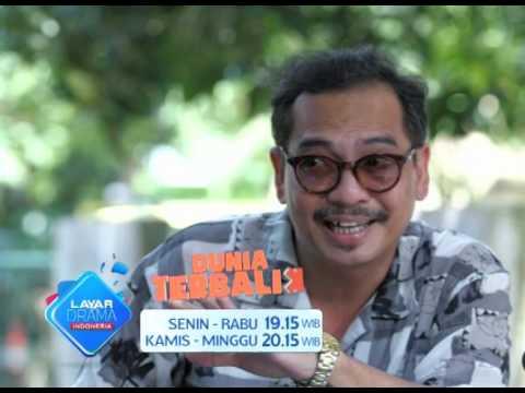 """RCTI Promo Layar Drama Indonesia """"DUNIA TERBALIK"""" Episode 17"""